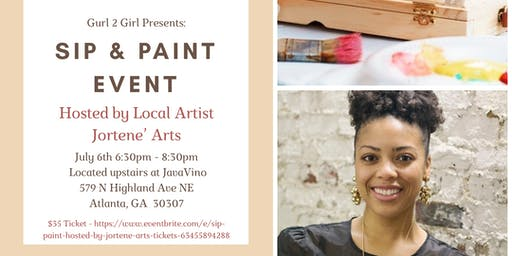 Sip & Paint Hosted by Jortene' Arts