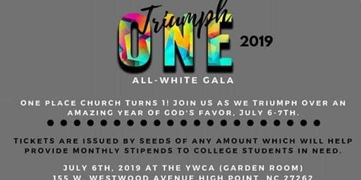 ONE PLACE CHURCH (OPC) Presents:Triumph 2019-All-White Gala!