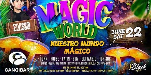 Magic World @ Candibar | Guestlist (Must Submit RSVP)
