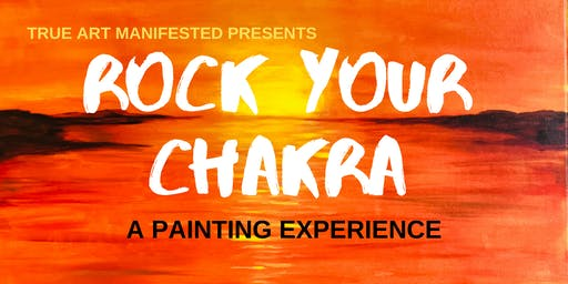 """ROCK YOUR CHAKRA Painting Experience """"Sacral"""""""