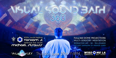 VISUAL SOUND BATH 360 at WISDOME by Visual Reality tickets