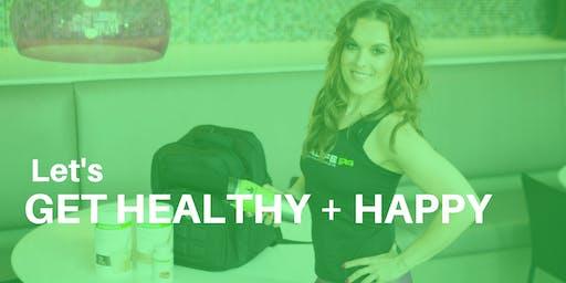 Let's Get Healthy + Happy