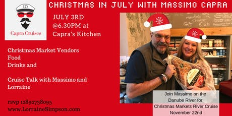 Christmas In July with Chef Massimo Capra & Travel Guru Lorraine Simpson tickets