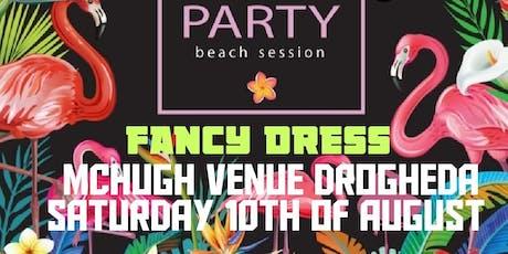 SUMMER PARTY - FANCY DRESS tickets