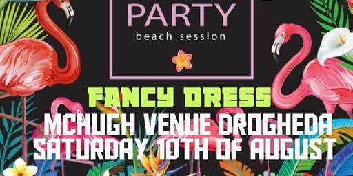 SUMMER PARTY - FANCY DRESS