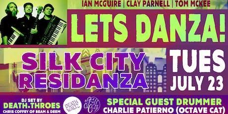 Let's Danza! Silk City Residanza - July Edition tickets