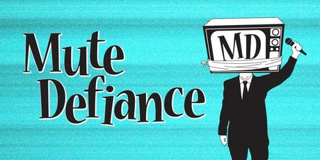 Mute Defiance tickets