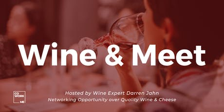 Wine & Meet: Networking Opportunity Over Quality Wine tickets