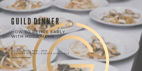 GUILD Dinner - How to retire early and become salary independent? tickets