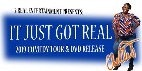 Chelle T... It Just Got Real Comedy Tour & DVD Release - Newark tickets