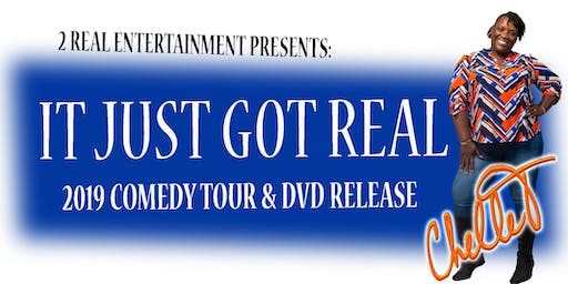 Chelle T... It Just Got Real Comedy Tour & DVD Release - Newark
