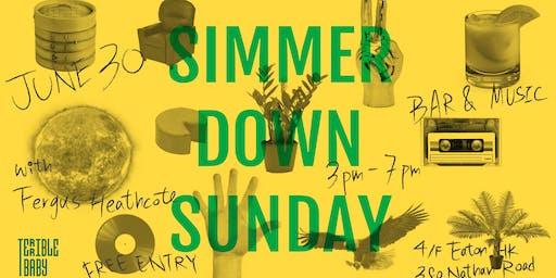 Simmer Down Sunday w/ Fergus Heathcote