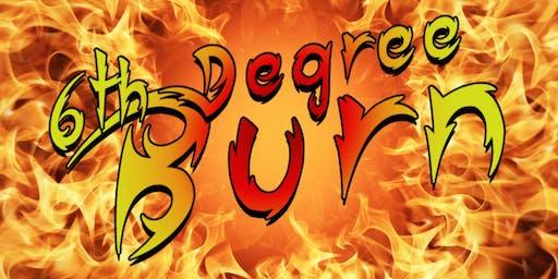 6th Degree Burn