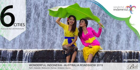 Rediscover Bali with Wonderful Indonesia Roadshow Adelaide 2019  tickets