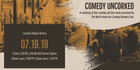 Comedy UnCorked! - At Boyd's Cardinal Hollow Winery tickets