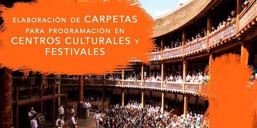 Elaboración de Carpetas para Programación en Centros Culturales y Festivale
