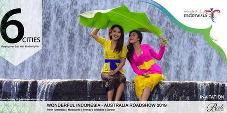 Rediscover Bali with Wonderful Indonesia Roadshow Brisbane 2019  tickets