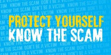 Protect Yourself - KNOW THE SCAM tickets