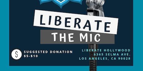 Liberate The Mic tickets