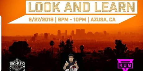Los Angeles Look & Learn w Ant the barber, Rum barber & Big Al's Barber Channel  tickets