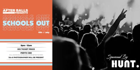 The Afters Of All After Balls Presents: Schools Out tickets