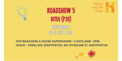 Shepparton: Roadshow 5 (Riteq) 2 days 8.30am - 5.00pm