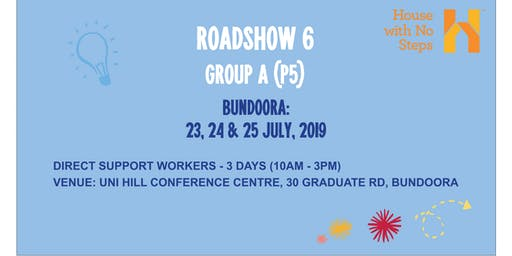 Metro: Roadshow 6: Direct Support Workers (3 days 10am - 3pm) Group A