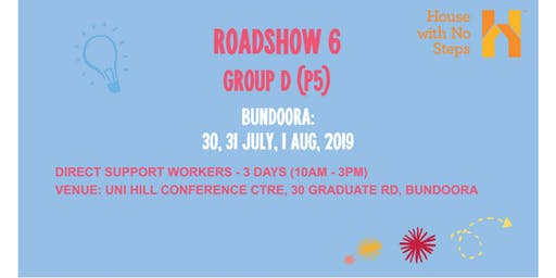 Metro: Roadshow 6: Direct Support Workers (3 days 10am - 3pm) Group D