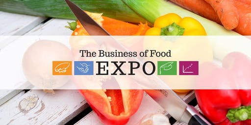 The Business of Food Expo 2019