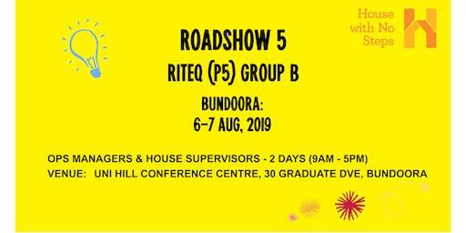 Metro: Roadshow 5 (Riteq) 2 days 9.30am - 4.30pm Group B