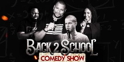 Back 2 School Comedy Show