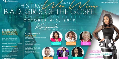 B.A.D. Girls of the Gospel Women's Conference tickets