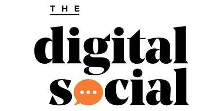 The Digital Social: August 2019 tickets