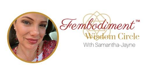 Fembodiment™ Wisdom Circle (Maribyrnong) with Samantha-Jayne
