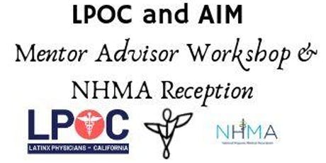 LPOC and AIM Mentor Advisor Workshop & NHMA Networking Event - Los Angeles, CA tickets