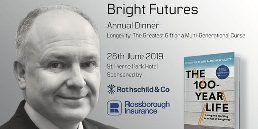 """Last Few Days To Book Your Place At The Bright Futures LBG Annual Dinner with Prof. Andrew Scott """"Longevity: The Greatest Gift or a Multi-Generational Curse"""""""
