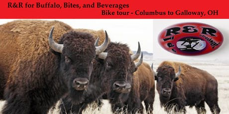 R&R for Buffalo, Bites, and Beverages - Bike Tour - Cbus to Galloway, Ohio tickets