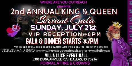 Where Are You Outreach presents: 2nd Annual King & Queen Servant Gala tickets