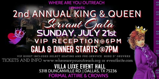Where Are You Outreach presents: 2nd Annual King & Queen Servant Gala