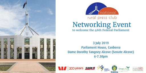 National Rural Press Club - Welcome to the 46th Federal Parliament