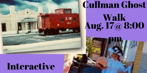 Historic Cullman City Ghost Walk/Paranormal Investigation City & Depot