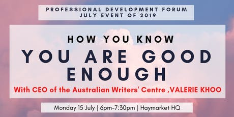 How You Know You Are Good Enough with CEO of the Australian Writers' center, Valerie Khoo tickets