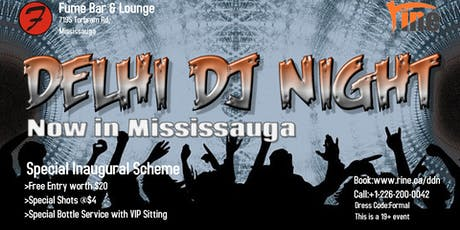 Delhi DJ Night at Fume Bar, Mississauga / Brampton - Inaugural Offer tickets