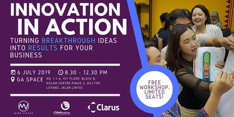 Innovation In Action (Free Workshop) tickets
