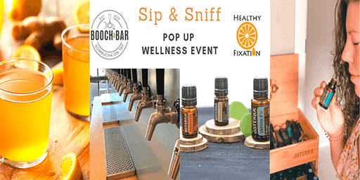 Sip & Sniff - Pop up Wellness Event