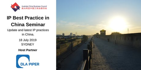 IP Best Practice in China Seminar with Horace Lam, Managing Partner, DLA Piper, Beijing tickets