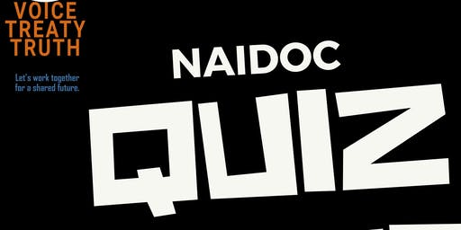 2019 Port Augusta NAIDOC Quiz
