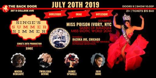 Singe's Summer Simmer: A Burlesque & Drag spectacular starring: Poison Ivory
