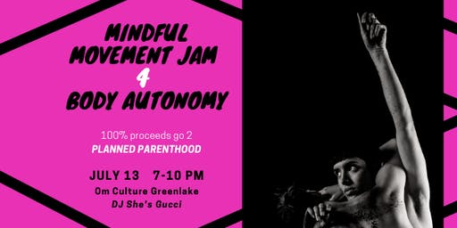 Mindful Movement Jam 4 Body Autonomy