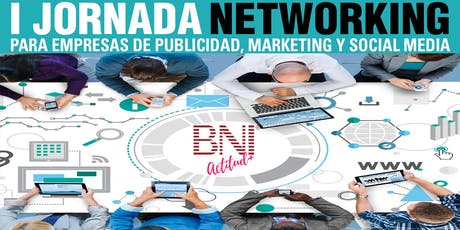 I JORNADA NETWORKING PUBLICIDAD, MARKETING Y SOCIAL MEDIA entradas